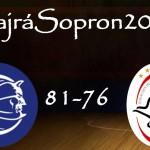 Soproni bravúr a címvédő ellen (#HajráSopron2015/4.)
